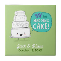 YAY for Wedding Cake! Humorous Design with Text Tile