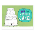 Yay for Wedding Cake! Postcard