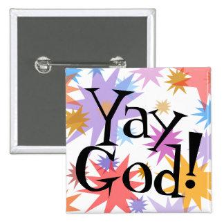 Yay, God! Praise God pin