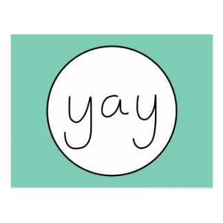 YAY Happy Uplifting Handwriting White And Green Postcard