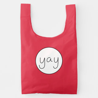 YAY Happy Uplifting Handwriting White And Red Reusable Bag