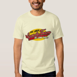 Yay, Local Sports Team T-Shirt