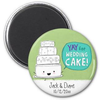 ¡YAY para el pastel de bodas!  Personalizable Imán Redondo 5 Cm