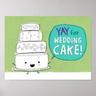 ¡YAY para el pastel de bodas! Póster