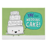 ¡YAY para el pastel de bodas! Posters