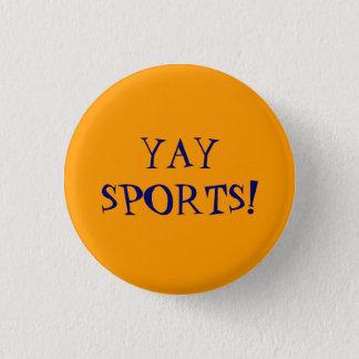 Yay Sports! Pinback Button