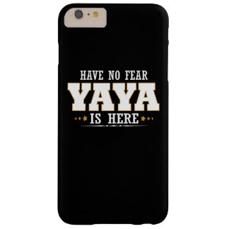 YAYA IS HERE BARELY THERE iPhone 6 PLUS CASE