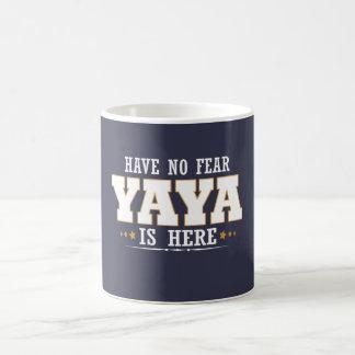 YAYA IS HERE COFFEE MUG