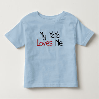 YaYa Loves Me Toddler T-shirt