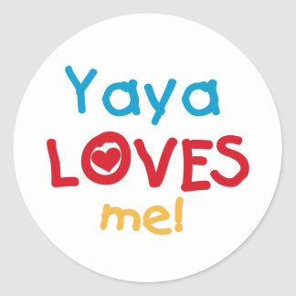 Yaya Loves Me tshirts and Gifts Classic Round Sticker