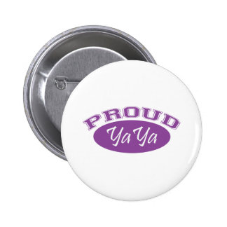 YaYa orgulloso (púrpura) Pin Redondo De 2 Pulgadas