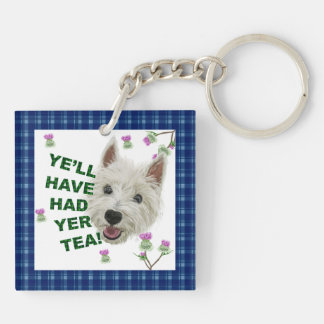 Ye'll have had yer tea! Double-Sided square acrylic keychain