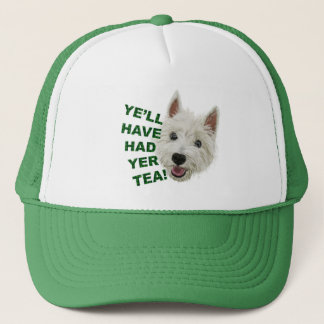 Ye'll have had yer tea! trucker hat
