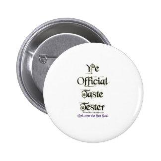 Ye Official Taste Tester Pinback Button