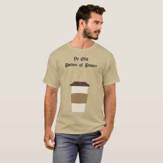 Ye old Potion of Power (Coffee, I mean Coffee) T-Shirt