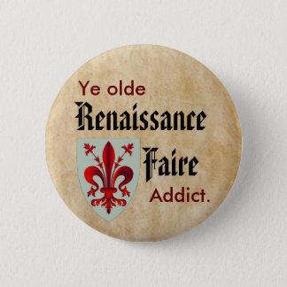 Ye Olde RenFaire Addict Button