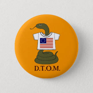 "Ye Patriotic ""Don't Tread On Me"" Garment Button"