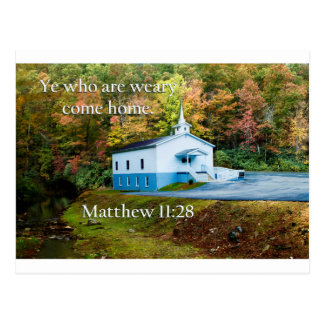 ye who are weary come home postcard