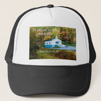 ye who are weary come home trucker hat