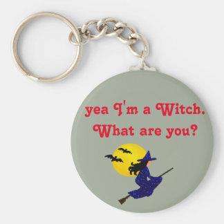 yea I'm a witch. Keychain