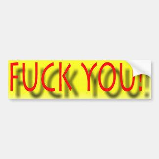 Yea YOU! Car Bumper Sticker