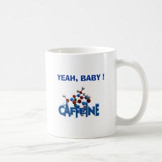 YEAH, BABY !, DRUG of Choice Coffee Mug