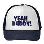 YEAH BUDDY !     Trucker Hat