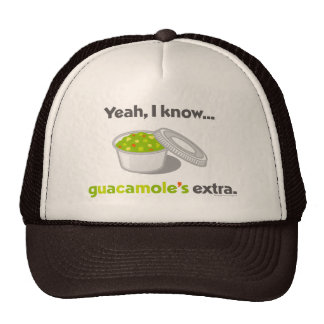 Yeah I Know Guacamole is Extra (Cup of Guacamole) Trucker Hat