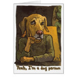 Yeah, I'm a Dog Person Greeting Card