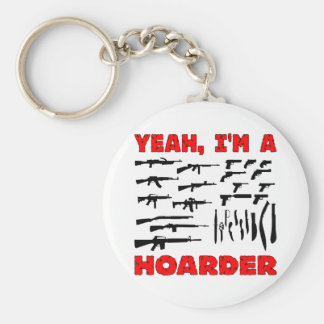Yeah, I'm A Hoarder (I Have Lots Of Guns) Basic Round Button Keychain