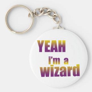 Yeah I'm a Wizard Basic Round Button Keychain