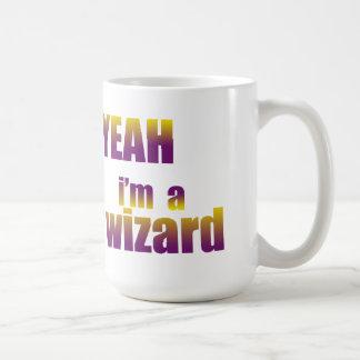 Yeah I'm a Wizard Coffee Mug