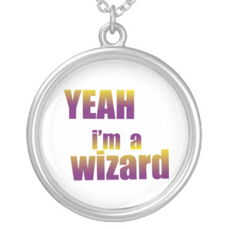 Yeah I'm a Wizard Round Pendant Necklace