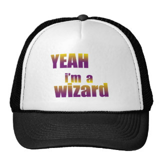 Yeah I'm a Wizard Trucker Hat