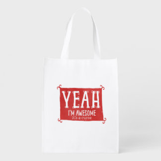 Yeah I'm Awesome it's a Curse Grocery Bag