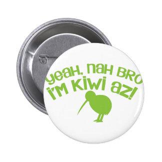 Yeah nah Bro Bro I'm kiwi Button