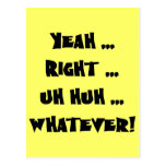 Yeah Right Whatever Funny T-shirts Gifts Postcard