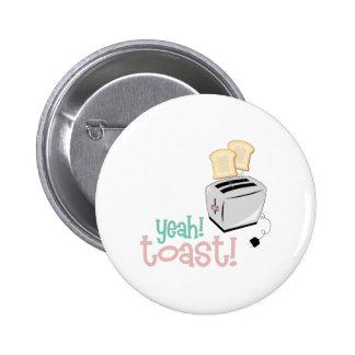 Yeah! Toast! Button