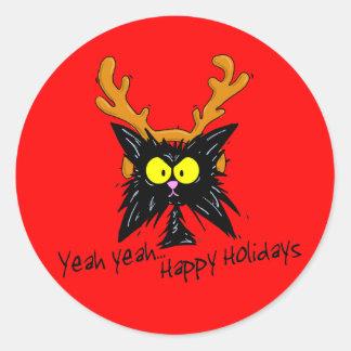"""Yeah Yeah...Happy Holidays"" Classic Round Sticker"