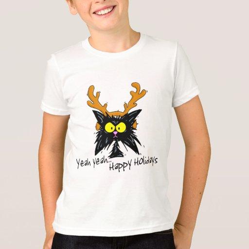"""Yeah Yeah...Happy Holidays"" T-Shirt"