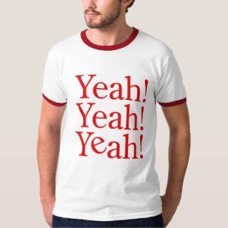Yeah! Yeah! Yeah! Shirt