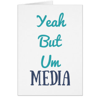 YeahButUm Media Products Card