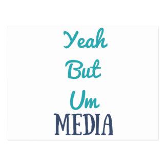 YeahButUm Media Products Postcard