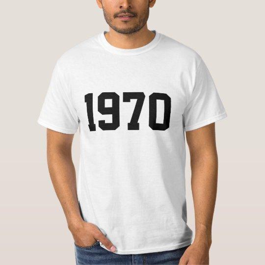 Year 1970 T-Shirt