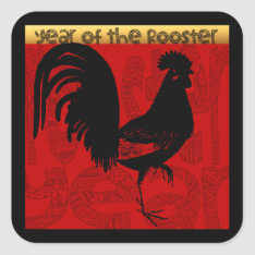 Year Of The Rooster 2017 Square Sticker at Zazzle