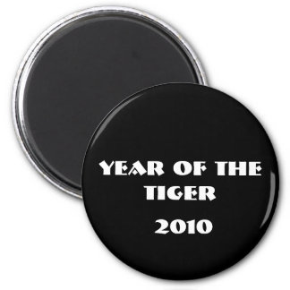 YEAR OF THE TIGER, 2010 MAGNET