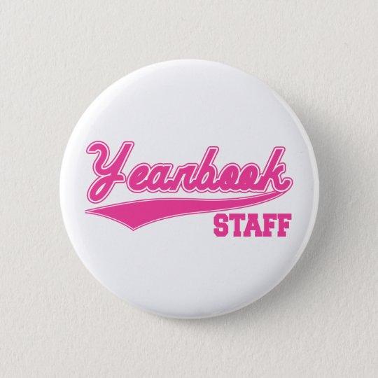 Yearbook Staff (Baseball Script Pink) Pinback Button