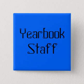 Yearbook Staff Square Button