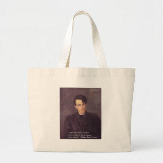 "Yeats ""Think Wise"" Wisdom Quote Gifts & Cards Large Tote Bag"