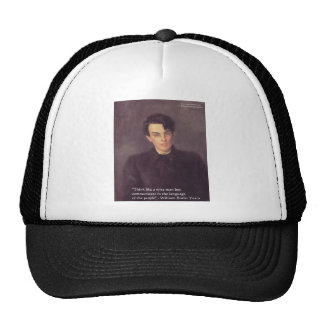 """Yeats """"Think Wise"""" Wisdom Quote Gifts & Cards Trucker Hat"""